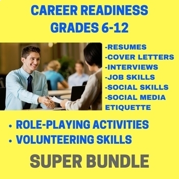 Career Readiness Bundle: Do your students have the job skills to succeed?