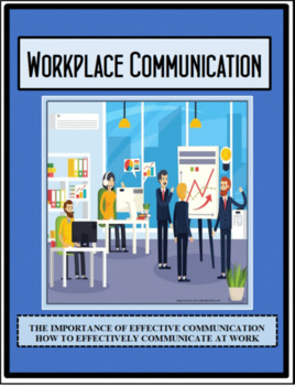 Career and Employment - Career Readiness - WORKPLACE COMMUNICATION