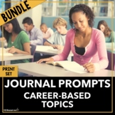 Career Readiness Journal Prompts BUNDLE