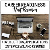 Career Readiness Unit: Interview Skills, Resume Writing, a