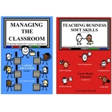 ***BUNDLE*** Managing the Classroom and Teaching Business Soft Skills Curriculum