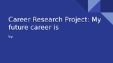 Career Research Project Template Modified