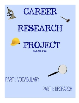 Career Research Project + Vocabulary