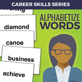 Career Skills: Alphabetizing Words