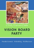 Career Tech Club Vision Board Party ( FBLA, DECA, FCCLA, TSA)