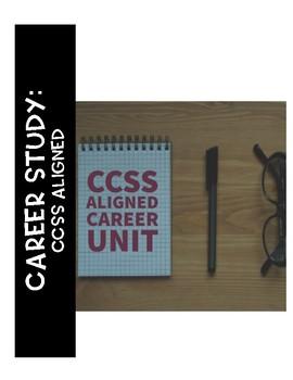 Career Unit- CCSS Aligned