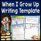 When I Grow Up (What I Want to be when I Grow Up) Writing & Drawing template