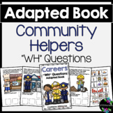 Careers/ Community Helpers Adapted Book (WH Questions)