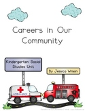 Careers & Community Helpers - A Kindergarten Social Studies Unit