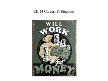 Careers & Finance power point (CE.14)
