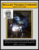 Careers - Jobs - Career Exploration - Employment- SKILLED TRADES CAREERS