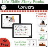 Careers Life Skills Digital Story Packs  (Boom Learning Included)