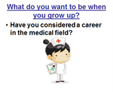 Careers, Medical Field - Power Point
