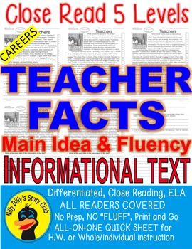 Careers: Teacher FACTS Main Idea Close Read 5 level passages Info Text+Freebie