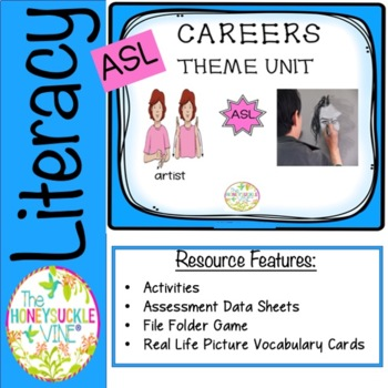 ASL Careers Theme Unit