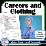 Careers and Clothing