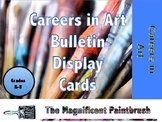 Careers in Art Bulletin Cards