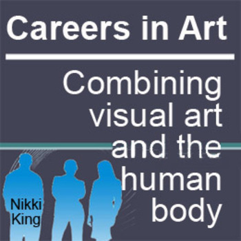 Careers in Body Art: Combining visual art and the human body