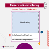 Careers in Manufacturing