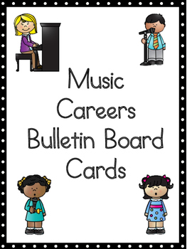Careers in Music Bulletin Board Cards