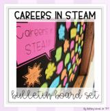 Careers in STEAM/STEM Bulletin Board Set