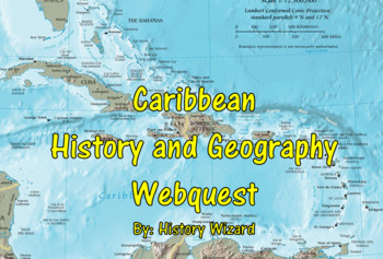 Caribbean History and Geography Webquest