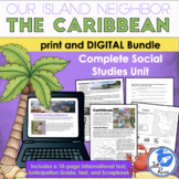 Caribbean Unit with Informational Text, Print & Digital Distance Learning Bundle
