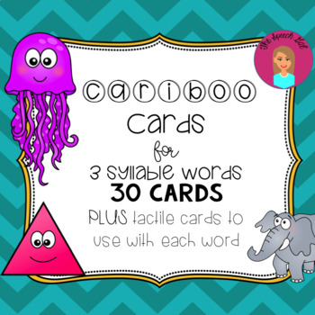 Cariboo - 3-syllable words