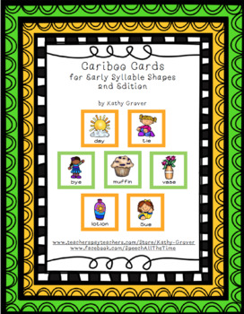Cariboo Cards for Early Syllable Shapes
