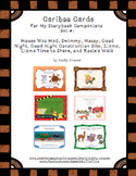 Cariboo Cards for My Storybook Companions: Set #1