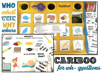 Cariboo Cards for WH- questions {6 sets + teaching materials}