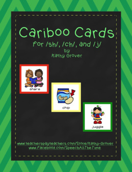 Cariboo Cards for /sh/, /ch/, and /j/