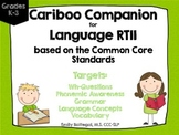 Cariboo Companion for Language RTII