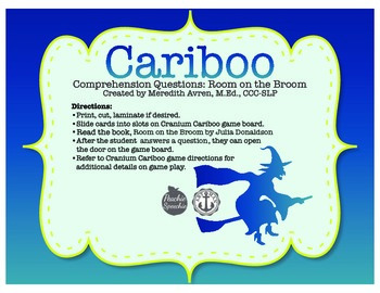 Cariboo Comprehension: Room on the Broom