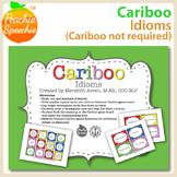 Cariboo: Idioms