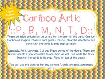 Cariboo: P, B, M, N, T, D (Beginning Sounds)