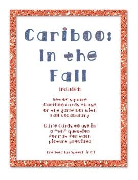 Cariboo Seasons: In the Fall