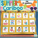 Cariboo Summer |  WH- questions & Language therapy