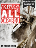 Caribou {A Complete Nonfiction Resource}