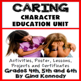 Caring Character Education Unit, No-Prep Lessons, Activiti
