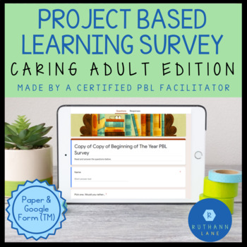 Caring Adult Survey: PBL Edition (Google Version Included!)