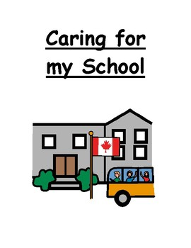 Caring For My School Social Story