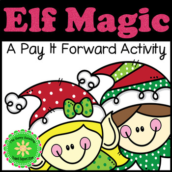 Caring Pay It Forward Project Elf Magic