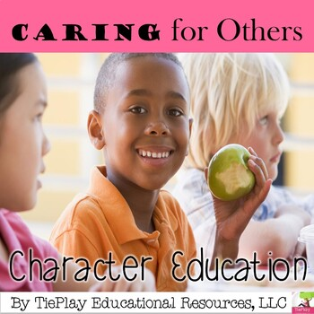 Caring for Others: A Character Education Story Guidance Anti-Bullying Discussion