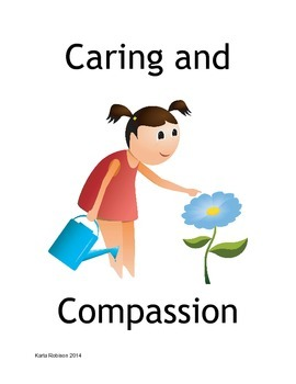 Caring and Compassion Character Education Unit