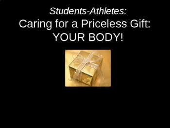 Caring for a Priceless Gift:  Your Body!