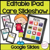 iPad™ Rules and Care Digital Editable Slideshow With Google Slides™