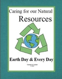 Caring for our Natural Resources - Earth Day and Every Day