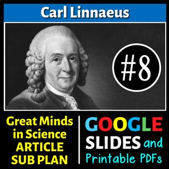 Carl Linnaeus - Great Minds in Science Article #8 - Science Literacy Sub Plan