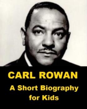 Carl Rowan - A Short Biography for Kids